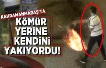 Kahramanmaraş'ta kömür yerine kendini yakıyordu!