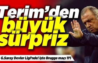 Terim'den büyük sürpriz! G.Saray Devler Ligi'nde! İşte Brugge maçı 11'i...