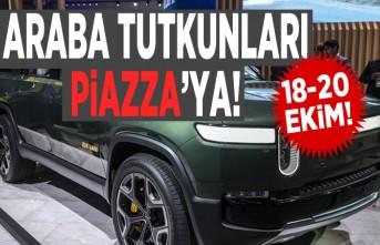 Araba tutkunları Piazza'ya!