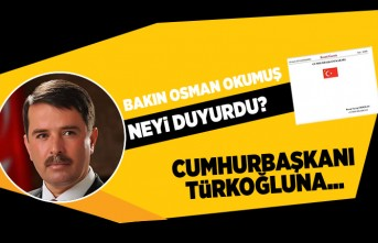 Bakın Osman Okumuş neyi duyurdu? Cumhurbaşkanı Türkoğluna...