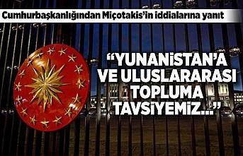 Cumhurbaşkanlığından Miçotakis'in iddialarına yanıt!