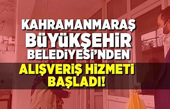 Kahramanmaraş Büyükşehir Belediyesi'nden alışveriş hizmeti!