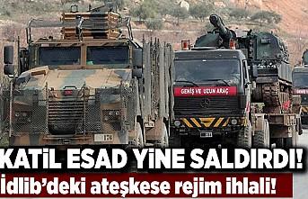 Katil Esad yine saldırdı! İdlib'deki ateşkese rejim ihlali!