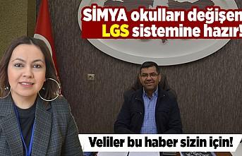 Simya okulları değişen LGS sistemine hazır! Veliler bu haber sizin için!