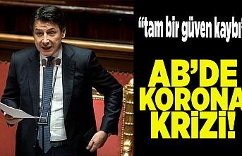 """""""Tam bir güven kaybı"""" AB'de korona krizi!"""