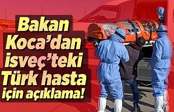 Bakan Koca'dan İsveç'teki Türk hasta için açıklama!