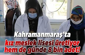 Kahramanmaraş'ta kız meslek lisesi üretiyor hem de günde 8 bin adet!