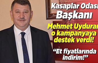 Kasaplar Odası Başkanı Mehmet Uyduran'dan Cumhurbaşkanının çağrısına indiririm kararı ile destek oldu!