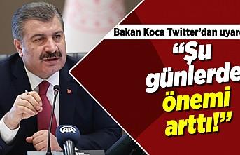 """Bakan Koca Twitter'dan uyardı! """"Şu günlerde önemi arttı!"""""""