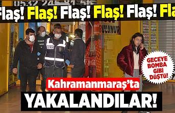 Flaş! Flaş! Flaş! Kahramanmaraş'ta yakalandılar! 3 gözaltı!