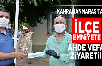 Kahramanmaraş'ta İlçe Emniyete Ahde Vefa ziyareti!