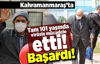Kahramanmaraş'ta tam 101 yaşında virüsle mücadele etti! Başardı!