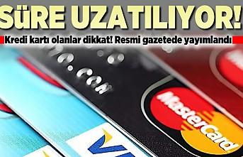 Kredi kartı kullananlar dikkat! Resmi Gazetede yayımlandı! Süresi doluyor...