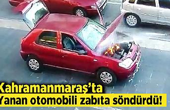 Kahramanmaraş'ta yanan otomobili zabıta söndürdü!