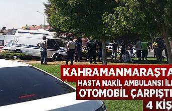 Hasta nakil ambulansı ile otomobil çarpıştı: 4 kişi...