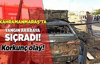 Kahramanmaraş'ta korkunç olay, araç küle döndü