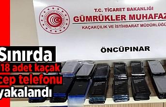 Sınırda 118 adet kaçak cep telefonu yakalandı!