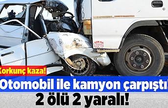 Otomobil ile kamyon çarpıştı! 2 ölü 2 yaralı!