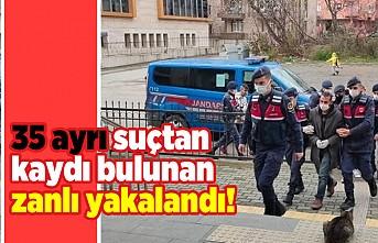 35 ayrı suçtan kaydı bulunan zanlı yakalandı!
