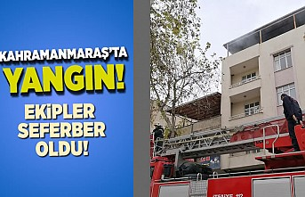 Kahramanmaraş'ta yangın! ekipler seferber oldu!