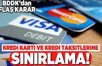 Kredi kartı ve kredi taksitlerine sınırlama! BDDK'dan flaş karar!