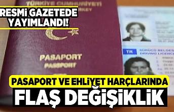 Resmi gazetede yayımlandı! Pasaport ve ehliyet harçlarında flaş değişiklik!