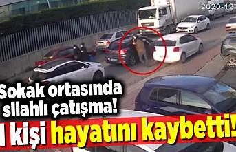 Sokak ortasında silahlı çatışma! 1 kişi hayatını kaybetti!