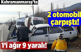 Kahramanmaraş'ta 2 otomobil çarpıştı! 1'i ağır 9 yaralı!