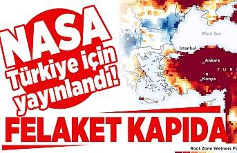 NASA Türkiye için yayınladı! Felaket kapıda!