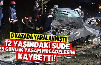 O kazada yaralanmıştı! 12 yaşındaki sude 25 günlük yaşam mücadelesini kaybetti!