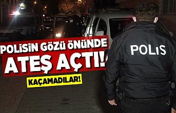 Polisin gözü önünde ateş açtı! Kaçamaıdılar!