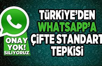 Türkiye'den Whatsapp'a çifte standart tepkisi!