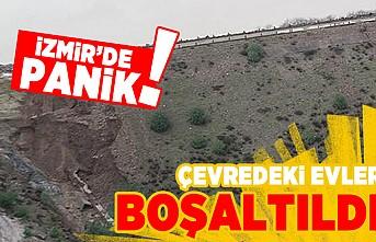 İzmir'de panik! Çevredeki evler boşaltıldı