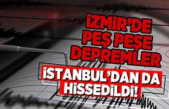 İzmir de peş peşe depremler!