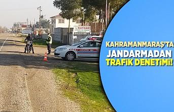 Kahramanmaraş'ta jandarmadan trafik denetimi!