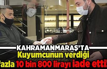 Kuyumcunun verdiği fazla 10 bin 800 lirayı iade etti!