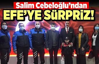 Salim Cebeloğlu'ndan Efe'ye sürpriz!