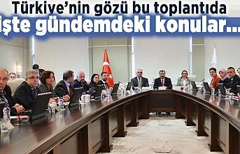 Türkiye'nin gözü bu toplantıda! İşte gündemdeki konular...