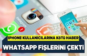 İphone kullanıcılarına kötü haber! Whatsapp fişlerini çekti!