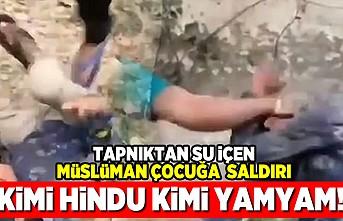 Tapınaktan su içen müslüman çocuğa saldırı! Kimi hindu kimi yamyam!