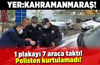 1 Plakayı 7 araca taktı, polisten kurtulamadı Yer: Kahramanmaraş