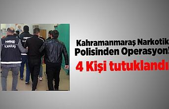 Kahramanmaraş Narkotik polisinden operasyon!