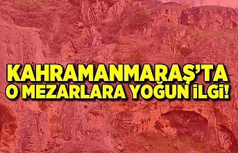 Kahramanmaraş'ta o mezarlara yoğun ilgi!