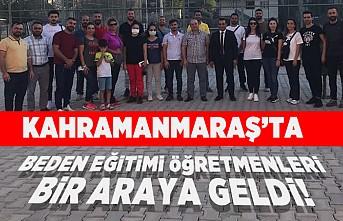 Kahramanmaraş'ta beden eğitimi öğretmenleri bir araya geldi!
