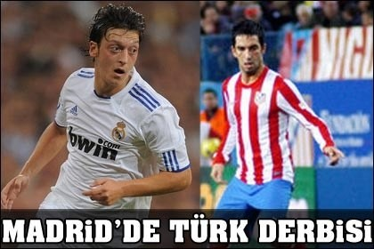 Madrid'de Türk derbisi...