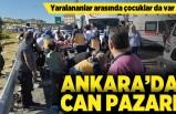Yaralananlar arasında çocuklar da var! Ankara'da can pazarı!