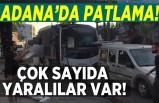 Adana'da patlama, yaralılar var!