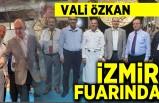 Vali Özkan İzmir Fuarında!