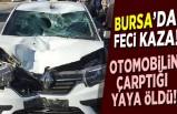 Bursa'da feci kaza! Otomobilin çarptığı yaya öldü!