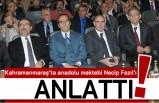 Kahramanmaraş'ta Anadolu mektebi Necip Fazıl'ı anlattı!